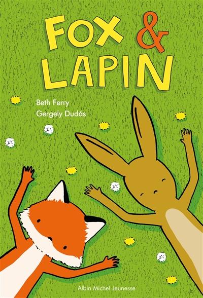 Fox & Lapin. Vol. 1