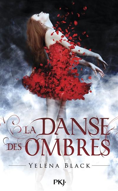 La danse des ombres | Black, Yelena. Auteur