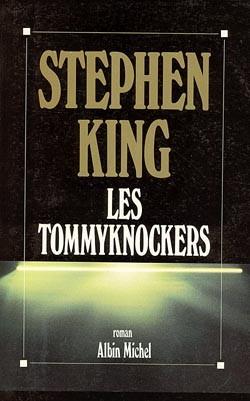 Les Tommyknockers | King, Stephen (1947-....)