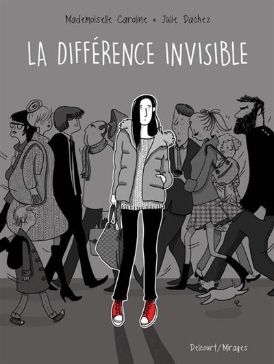 Différence invisible | Julie Dachez. Auteur