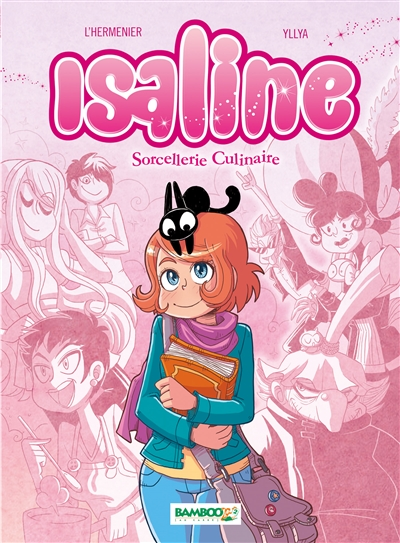 Isaline. Vol. 1. Sorcellerie culinaire