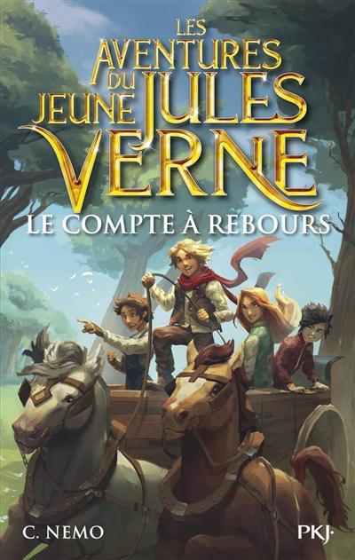 Les aventures du jeune Jules Verne. Vol. 7. Le compte à rebours