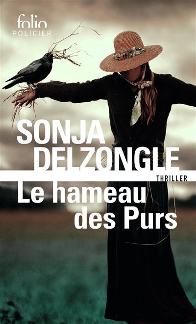 Le Hameau des Purs | Delzongle, Sonja. Auteur