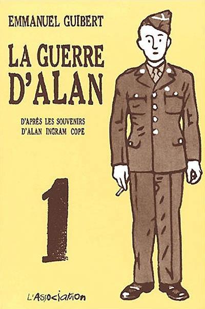 guerre d'Alan (La). 1   Guibert, Emmanuel (1964-....). Illustrateur