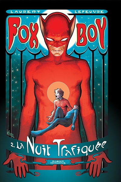 Fox-Boy. Vol. 2. La nuit trafiquée