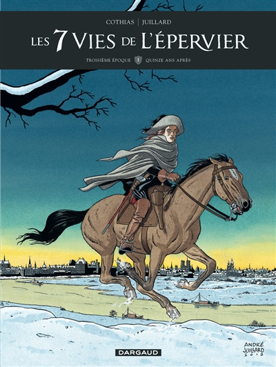 Les 7 vies de l'Epervier : troisième époque. Vol. 1. Quinze ans après