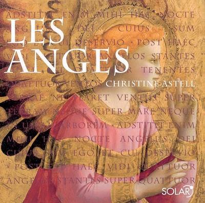 Les anges : sagesse, guérison, destinée | Astell, Christine (1955-....). Auteur