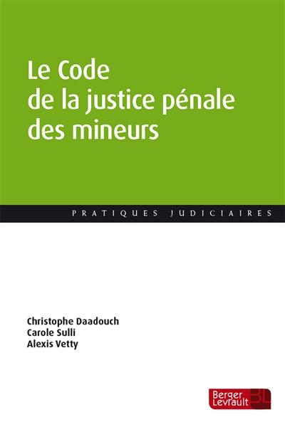 Le code de la justice pénale des mineurs