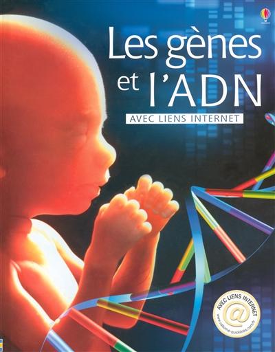 Les Gènes et l'ADN / Anna Claybourne   Claybourne, Anna