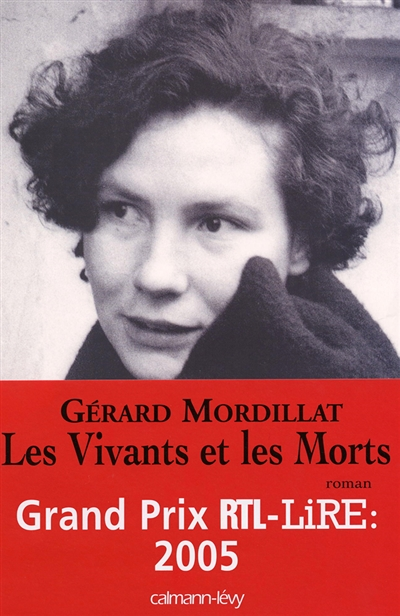 Les vivants et les morts : roman / Gérard Mordillat   Mordillat, Gérard (1949-....). Auteur