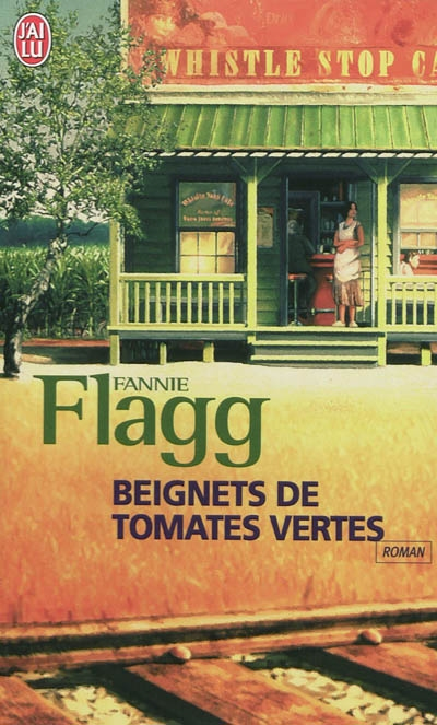 Beignets de tomates vertes / Fannie Flagg | Flagg, Fannie