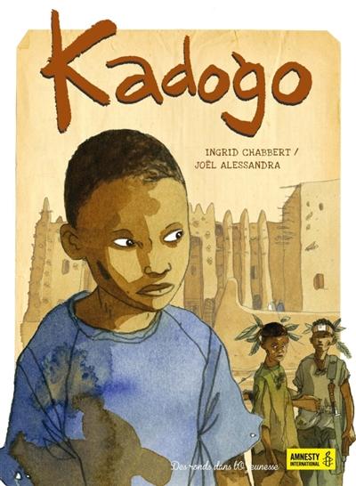 Kadogo / Ingrid Chabbert, Joël Alessandra   Chabbert, Ingrid (1978-....). Auteur