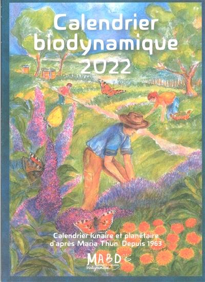 Calendrier biodynamique 2022 : jardinage, agriculture, apiculture : tendances météorologiques