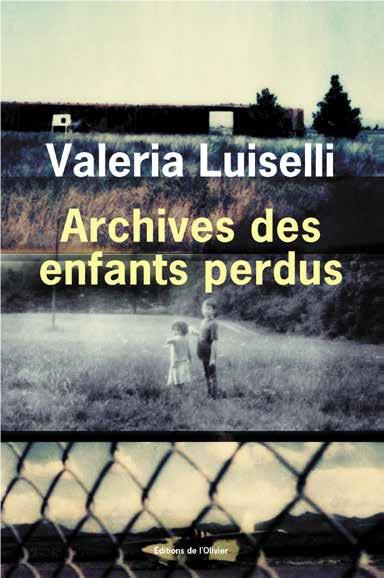 Archives des enfants perdus | Luiselli, Valeria (1983-....). Auteur