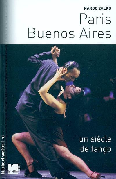Paris-Buenos Aires : un siècle de tango | Zalko, Nardo