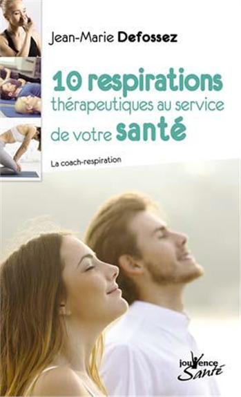10 respirations thérapeutiques au service de votre santé : la coach-respiration