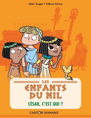 Les enfants du Nil. Vol. 2. César, c'est qui ?