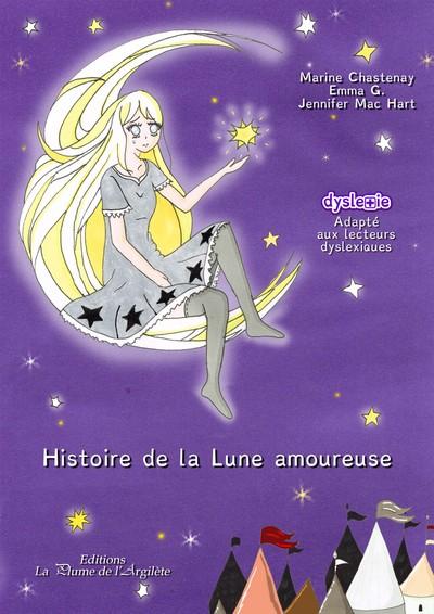 Histoire de la lune amoureuse / Marine Chastenay