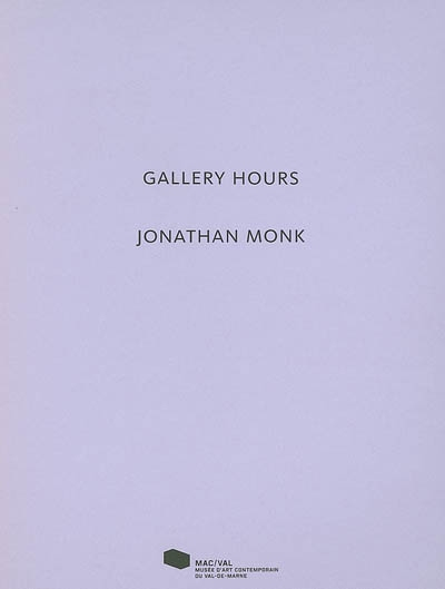 Gallery Hours. Jonathan Monk | David, Julie