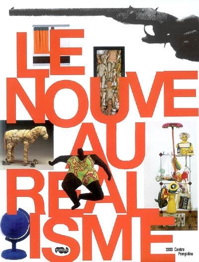 Le nouveau réalisme : expositions, Paris, Galeries nationales du Grand Palais, 28 mars-2 juil. 2007 ; Hanovre, Sprengel Museum, 9 sept. 2007-27 janv. 2008