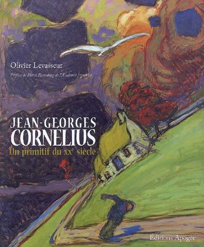 Jean-Georges Cornélius : un primitif du XXe siècle