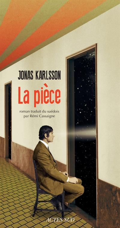 La pièce | Karlsson, Jonas (1971-....). Auteur