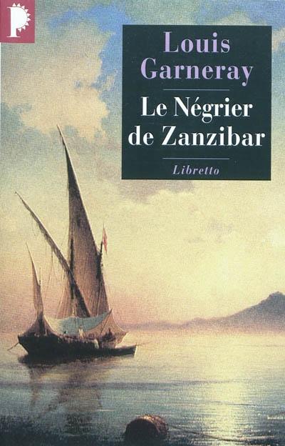 Le négrier de Zanzibar | Garneray, Louis (1783-1857)