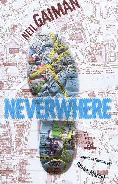 Neverwhere | Gaiman, Neil (1960-....). Auteur