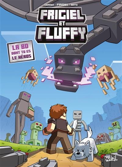 Frigiel et Fluffy   Frigiel (1994-....) - youtubeur. Auteur