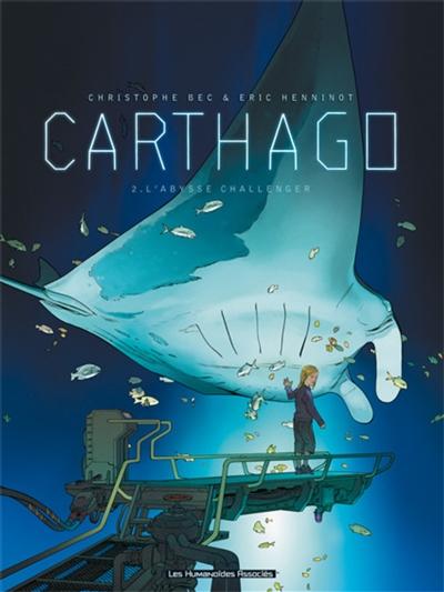 Carthago. Vol. 2. L'abysse Challenger