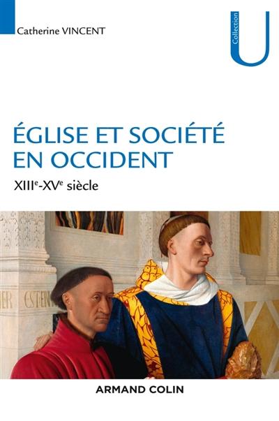 Eglise et société en Occident : XIIIe-XVe siècle