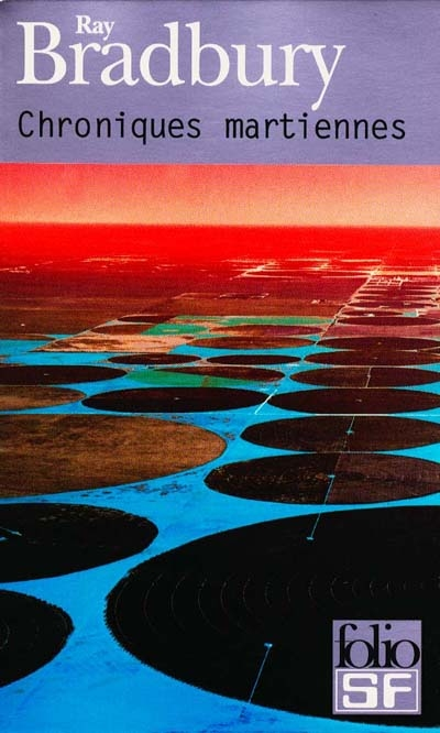 Chroniques martiennes / Ray Bradbury   Bradbury, Ray. Auteur