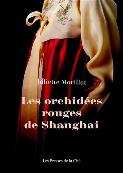 Couverture de : Les Orchidées rouges de Shanghai