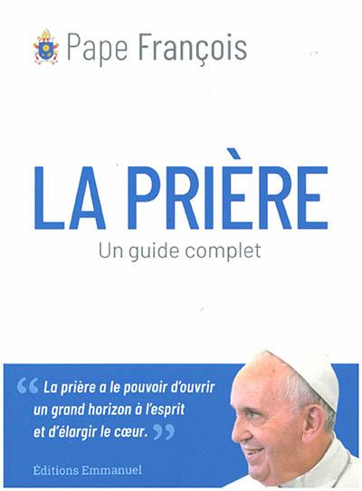 La prière : un guide complet