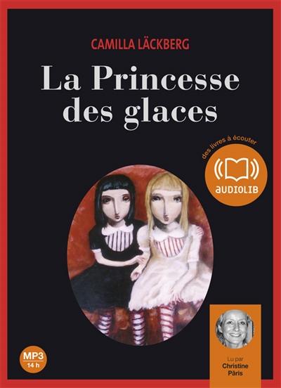 La princesse des glaces. 1 / Camilla Läckberg | Läckberg, Camilla (1974-....). Auteur