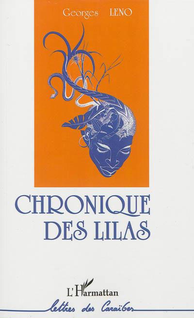 Chronique des Lilas : roman / Georges Leno | Leno, Georges. Auteur