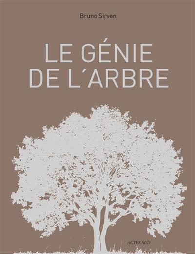 génie de l'arbre (Le) | Bruno Sirven, Auteur