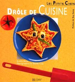 Drôle de cuisine / Arielle Rosin | Rosin, Arielle. Auteur