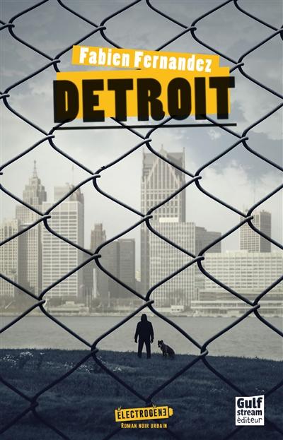 Detroit | Fernandez, Fabien (1976-....)