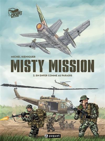 Misty mission. Vol. 2. En enfer comme au paradis