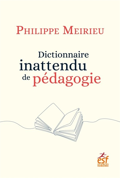 Dictionnaire inattendu de pédagogie