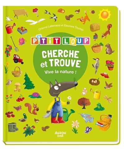 P'tit Loup : cherche et trouve : vive la nature !