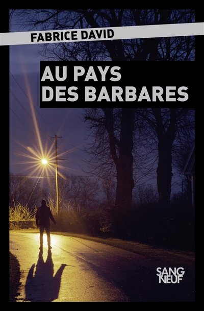 Au pays des barbares / Fabrice David  