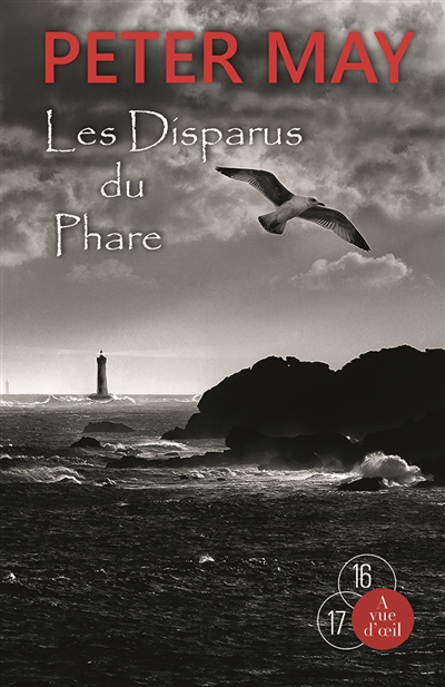 Les disparus du phare   Peter May (1951-....) - romancier. Auteur