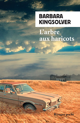 L' arbre aux haricots / Barbara Kingsolver | Kingsolver, Barbara (1955-....). Auteur