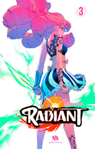 Radiant. 03 : manga / scénario et dessin Tony Valente   Valente, Tony. Auteur. Illustrateur