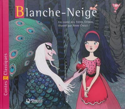 Blanche-Neige / un conte des frères Grimm | Grimm, Jacob (1785-1863). Auteur