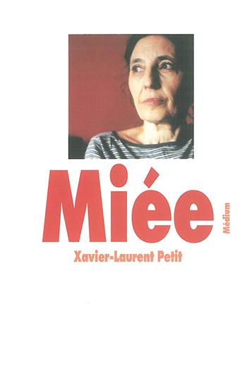 Miée | Petit, Xavier-Laurent (1956-....)