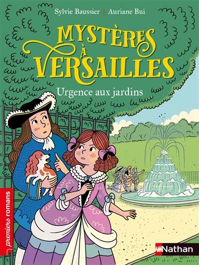 Mystères à Versailles. Urgence aux jardins