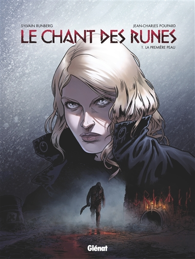La première peau / scénario, Sylvain Runberg | Runberg, Sylvain (1971-....). Auteur